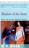 Shadow of the Swan  (The Phoenix Legacy, #2)