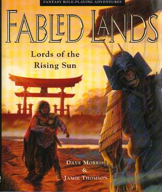 Lords of the Rising Sun (Fabled Lands, # 6)
