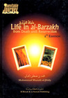Life in al-Barzakh: From Death Until Resurrection
