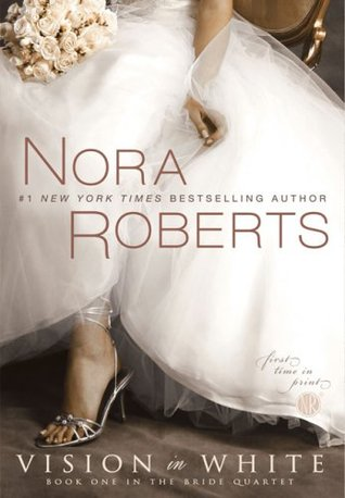 Vision in White by Nora Roberts