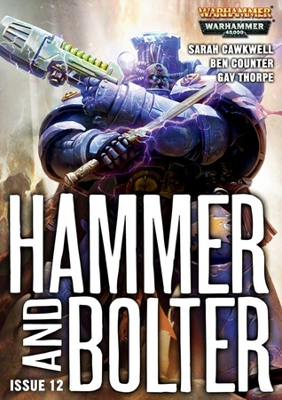 Hammer and Bolter: Issue 12 (Hammer & Bolter #12)