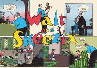 Walt and Skeezix, Vol. 3 by Frank  King