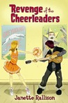 Revenge of the Cheerleaders (Pullman High #3)
