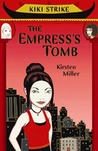 The Empress's Tomb by Kirsten Miller