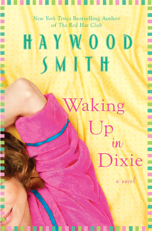 Waking Up in Dixie by Haywood Smith