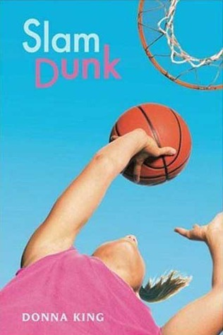 Slam Dunk by Donna King