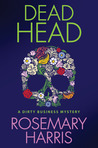 Dead Head (Dirty Business, #3)