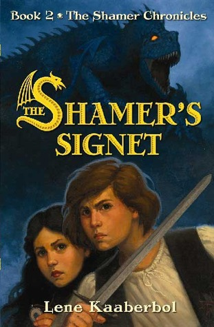 The Shamer's Signet by Lene Kaaberbøl