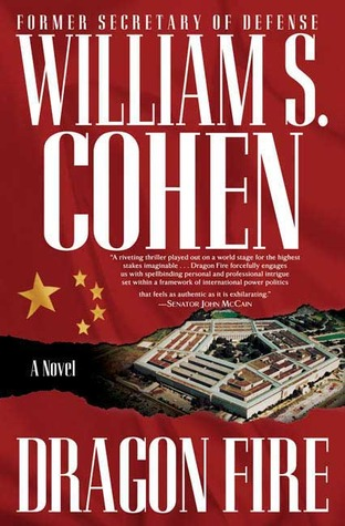 Dragon Fire by William S. Cohen