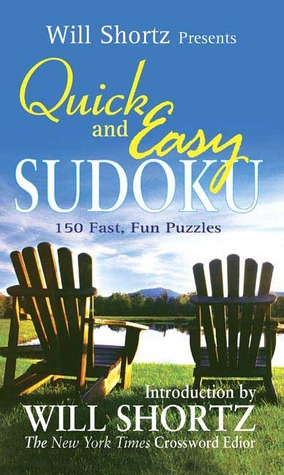 Will Shortz Presents Quick and Easy Sudoku