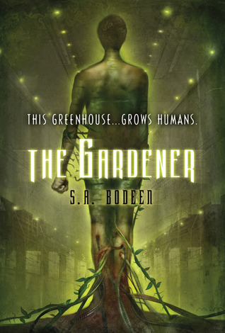 The Gardener by S.A. Bodeen