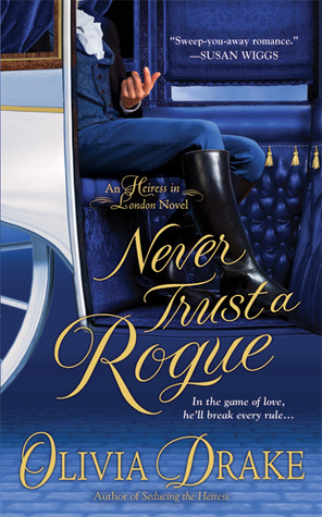 Never Trust a Rogue by Olivia Drake