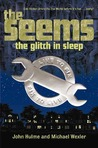 The Glitch in Sleep (The Seems, #1)