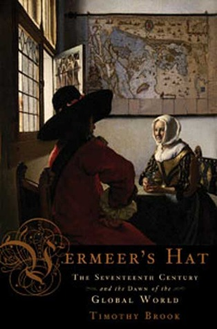 Vermeer's Hat by Timothy Brook