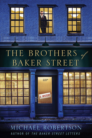 The Brothers of Baker Street by Michael Robertson
