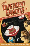 Different Engines: How Science Drives Fiction and Fiction Drives Science (Macmillan Science)