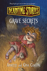 Grave Secrets (Deadtime Stories, #8)