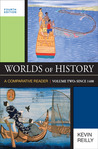 Worlds of History, Volume Two: Since 1400: A Comparative Reader