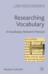 Researching Vocabulary: A Vocabulary Research Manual