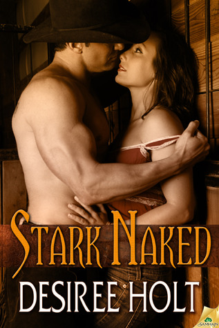 Stark Naked by Desiree Holt