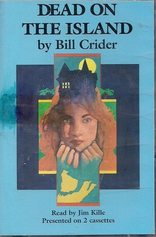 Dead on the Island by Bill Crider