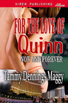 For the Love of Quinn by Tammy Dennings Maggy