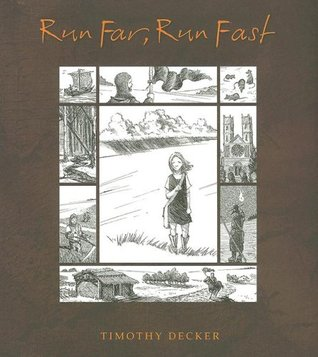 Run Far, Run Fast by Timothy Decker