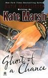 Ghost of a Chance (Karma Marx, #1)