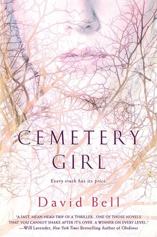 Cemetery Girl by David      Bell
