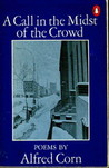 A Call In The Midst Of The Crowd: Poems