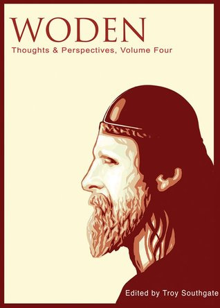 Woden: Thoughts & Perspectives, Volume Four