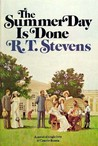 The Summer Day Is Done by Robert Tyler Stevens