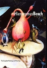 Hieronymus Bosch: The Complete Paintings and Drawings
