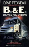 B.& E.: Breaking and Entering