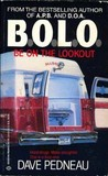 B.O.L.O.: Be On The Lookout
