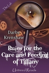 Rules for the Care and Feeding of Tiffany