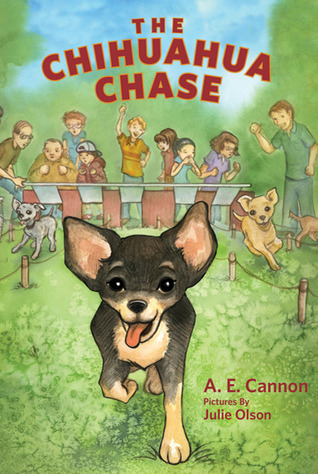 The Chihuahua Chase by Ann Edwards Cannon