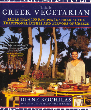 The Greek Vegetarian by Diane Kochilas
