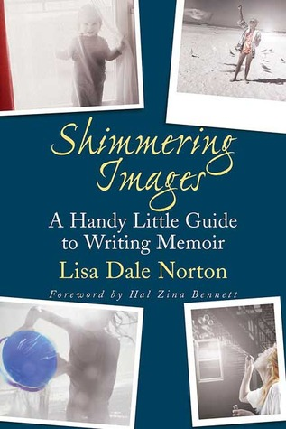 Shimmering Images by Lisa Dale Norton