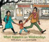 What Happens on Wednesdays