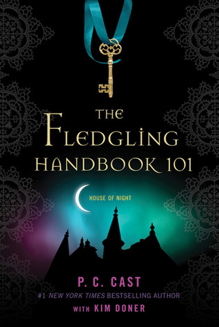 The Fledgling Handbook 101 by P.C. Cast