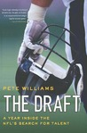 The Draft: A Year Inside the NFL's Search for Talent