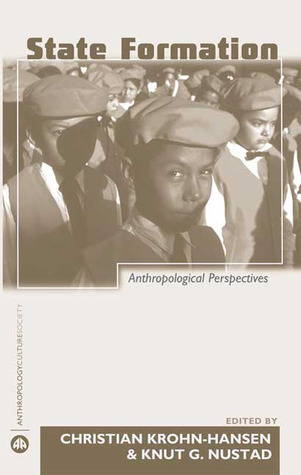 State Formation: Anthropological Perspectives