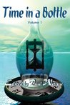 Time in a Bottle: Volume 1