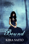 Bound by Kira Saito