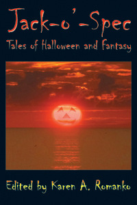 Jack-O'-Spec: Tales of Halloween and Fantasy