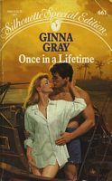 Once In A Lifetime by Ginna Gray