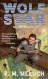 Wolf Star (Tour of the Merrimack, #2)