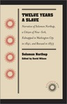 Twelve Years a Slave: Narrative of Solomon Northup