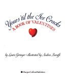 Yours 'Til the Ice Cracks: A Book of Valentines